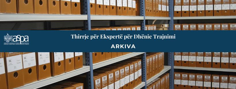 """ASPA kërkon të kontraktojëekspertë përdhënie trajnimi në fushën """"Arkiva"""""""